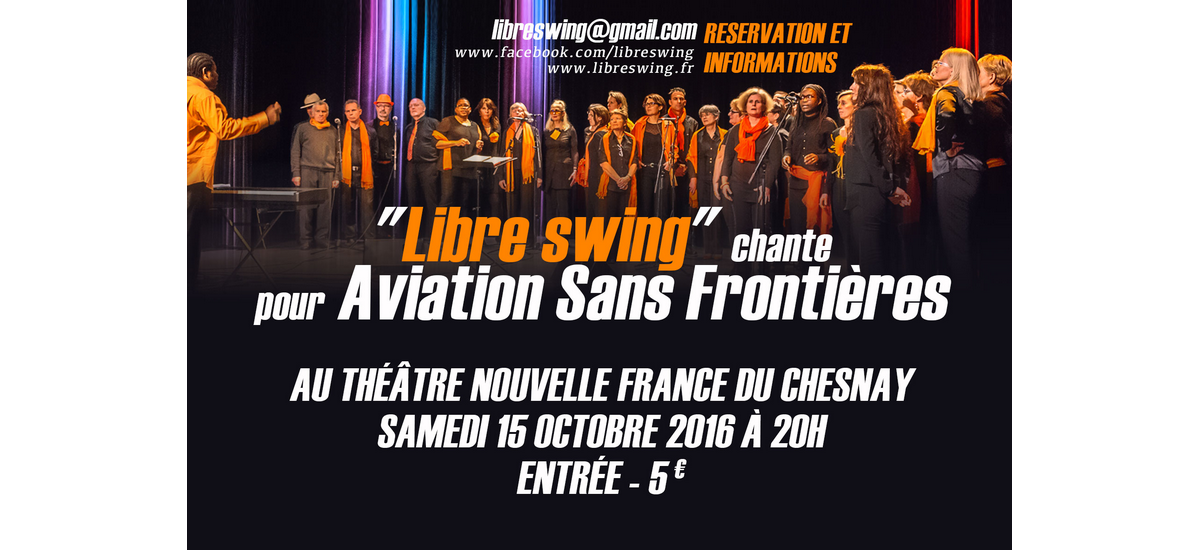 Libre Swing chante pour Aviation Sans Frontières